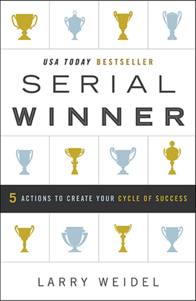 Serial Winner: 5 Actions to Create Your Cycle of Success david keane the art of deliberate success the 10 behaviours of successful people