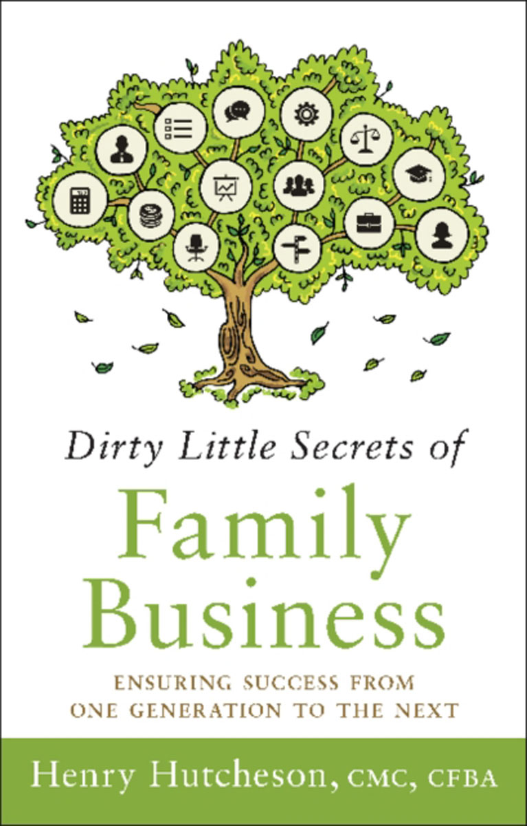 Dirty Little Secrets of Family Business: Ensuring Success from One Generation to the Next planning the family in india