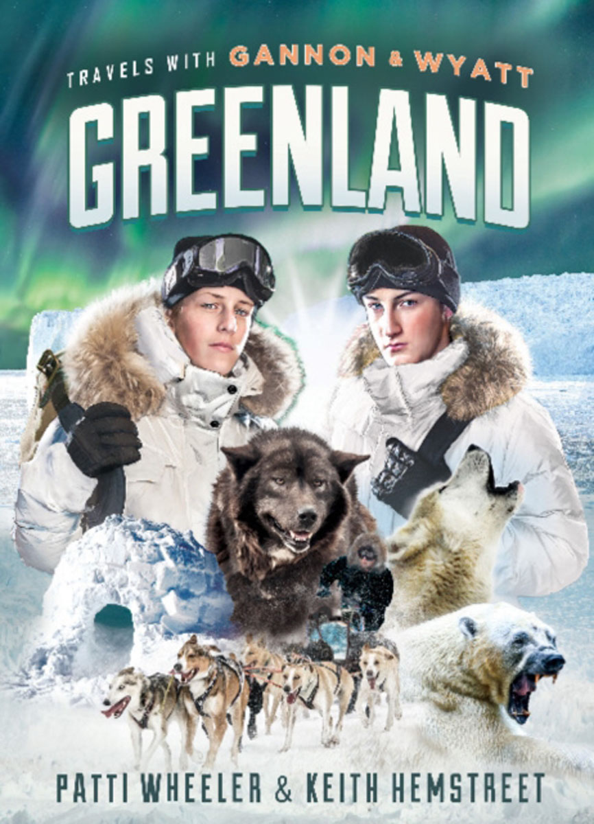 Travels with Gannon and Wyatt -- Greenland travels with gannon and wyatt greenland