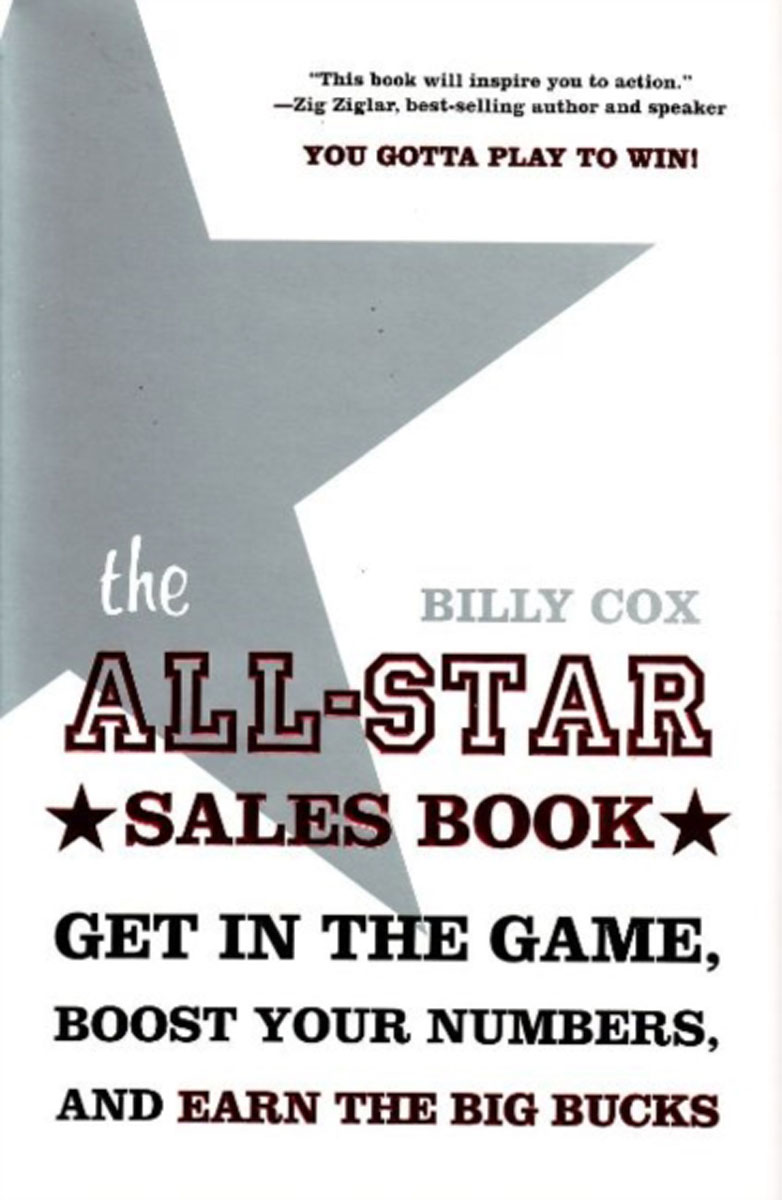 All-Star Sales Book: Get in the Game, Boost Your Numbers, & Achieve Your Potential
