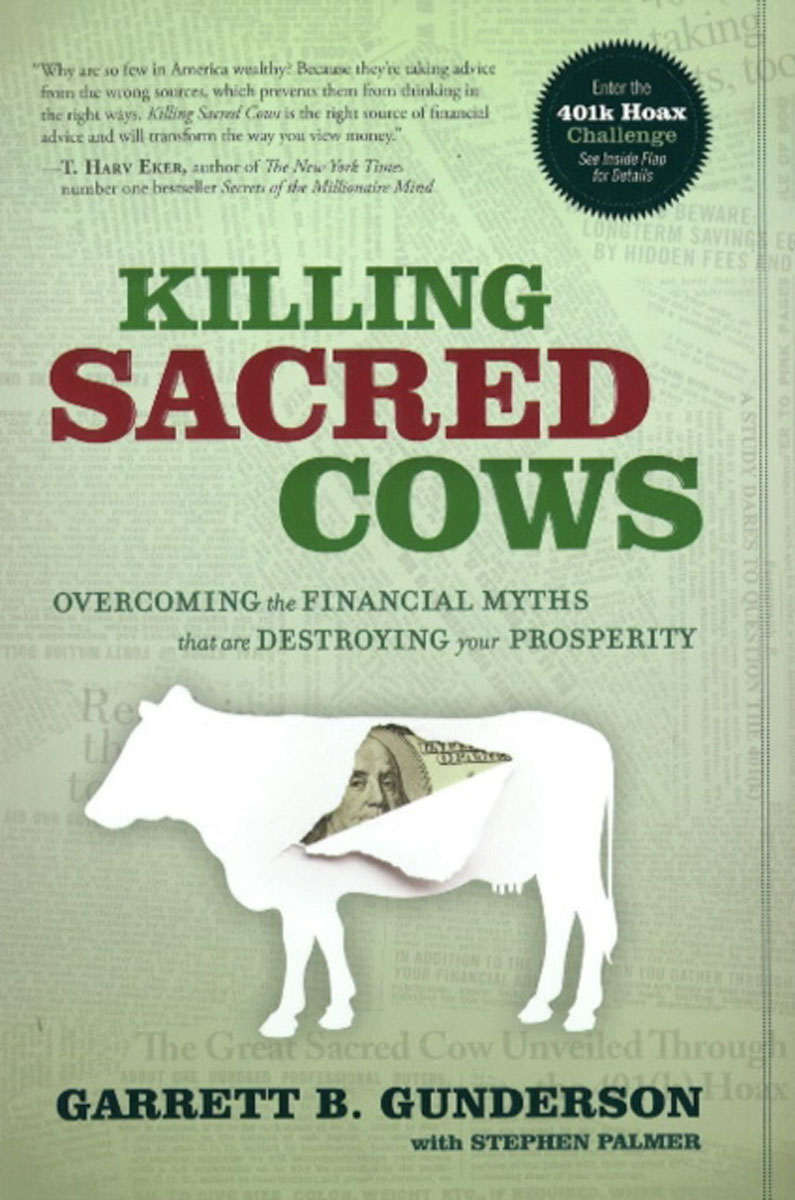 Killing Sacred Cows: Ovecoming the Financial Myths Destroying Your Prosperity