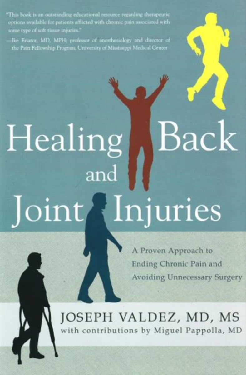 Healing Back & Joint Injuries: A Proven Approach to Ending Chronic Pain & Avoiding Unnecessary Surgery