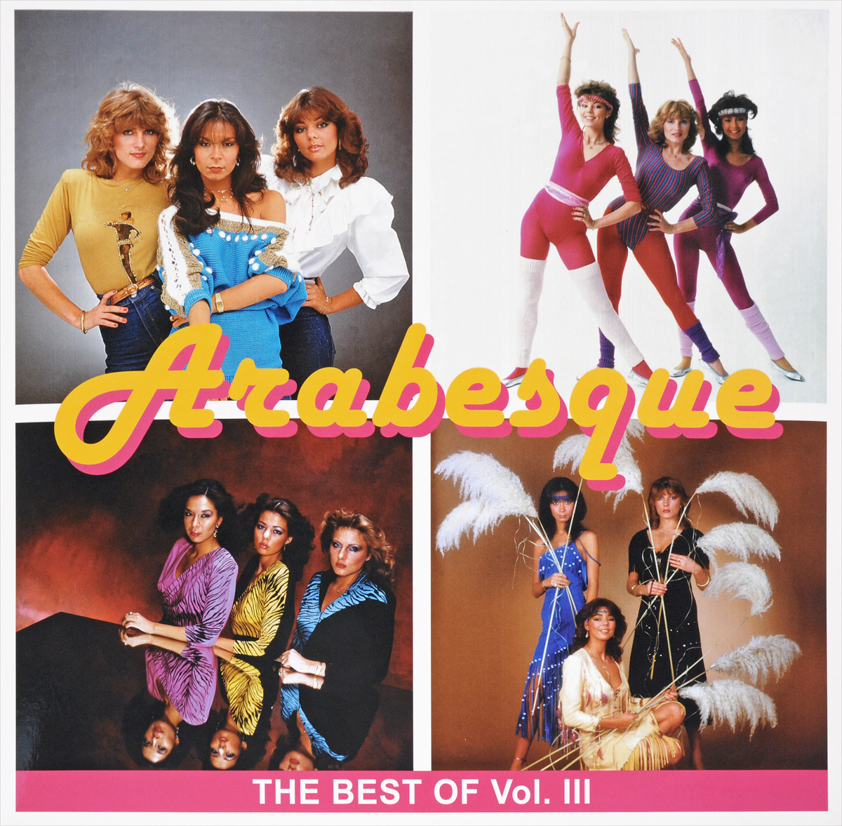 Arabesque Arabesque. The Best of Vol. III (LP) arabesque arabesque vii why no reply deluxe edition