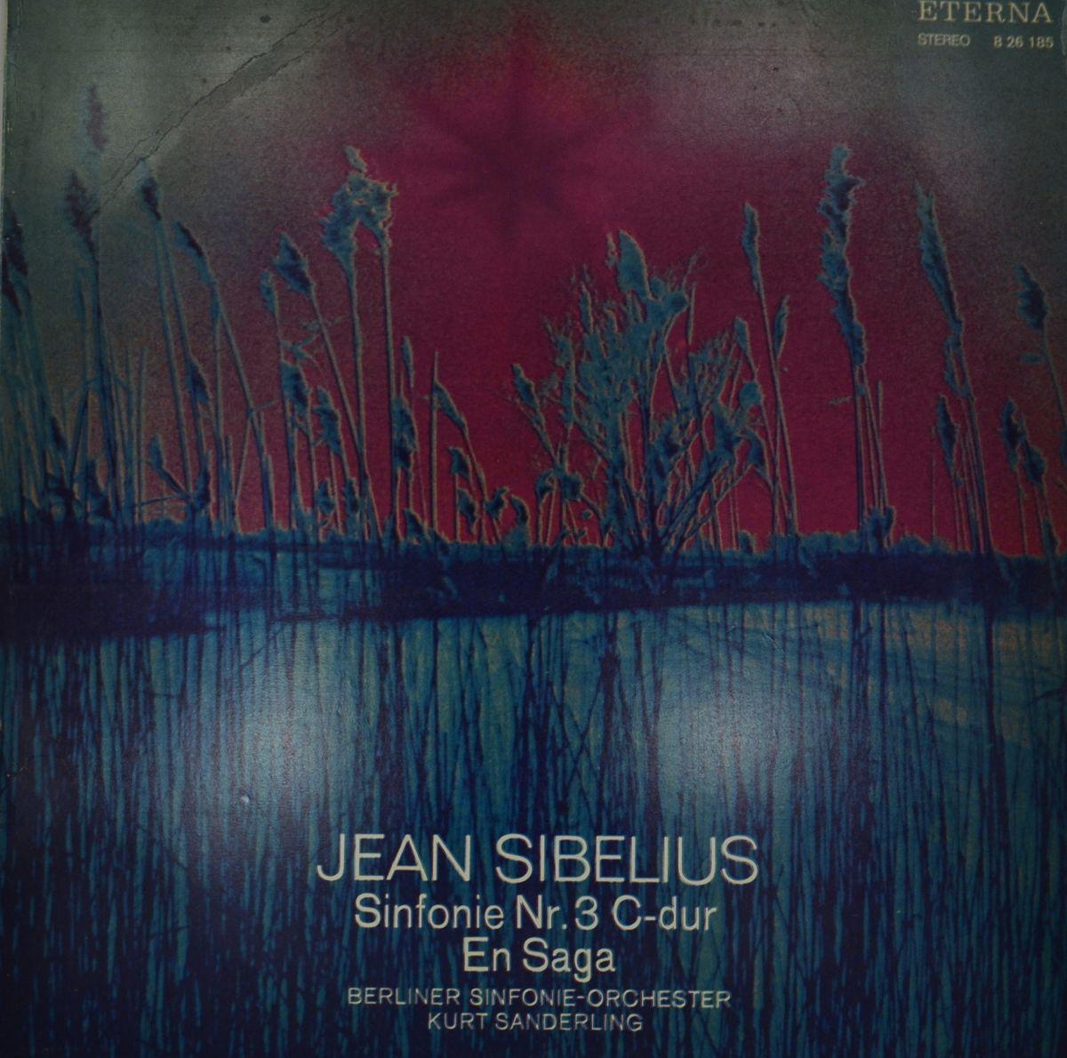 Jean Sibelius, Berliner Sinfonie-Orchester, Kurt Sanderling – Sinfonie Nr. 3 C-dur / En Saga (LP) karl bohm mozart sinfonie concertanti