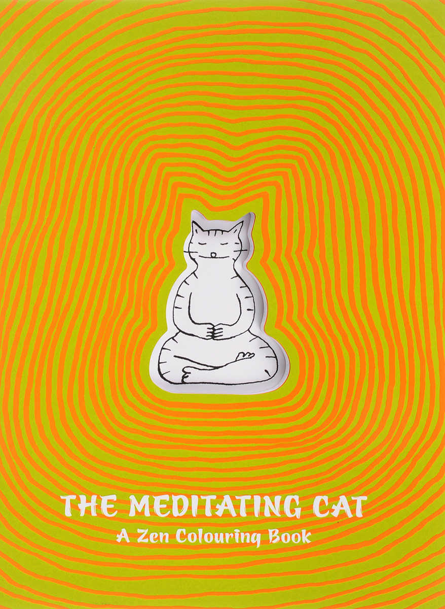 The Meditating Cat: A Zen Coloring Book the usborne terrific colouring and sticker book