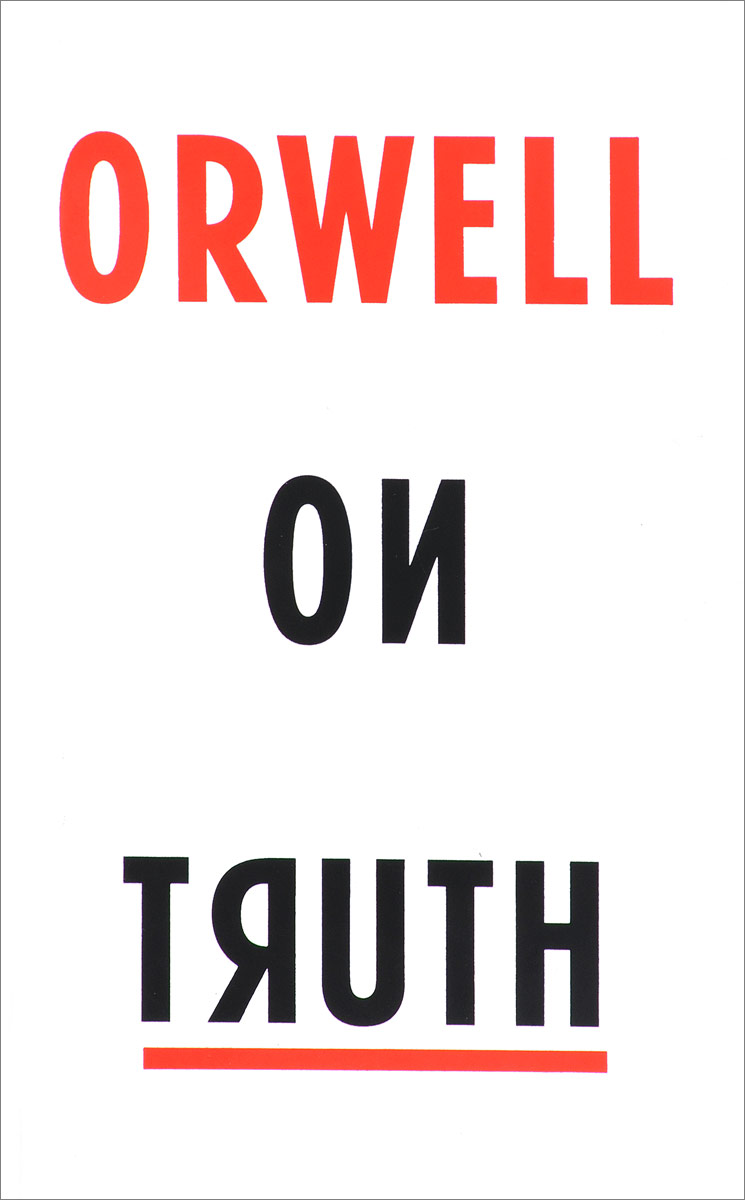 Orwell On Truth force and freedom – kant s legal and political philosophy