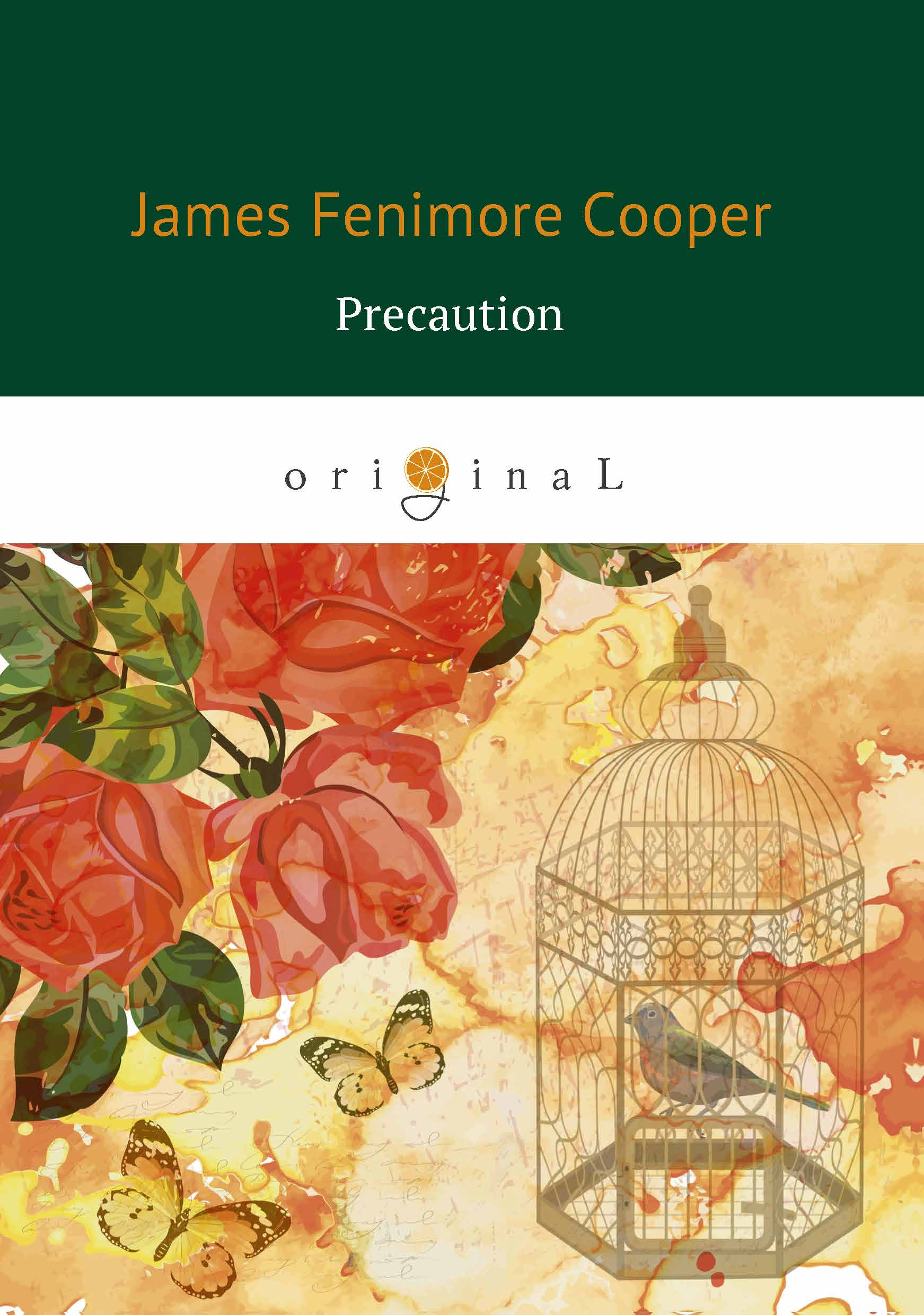 лучшая цена James Fenimore Cooper Precaution / Предосторожность