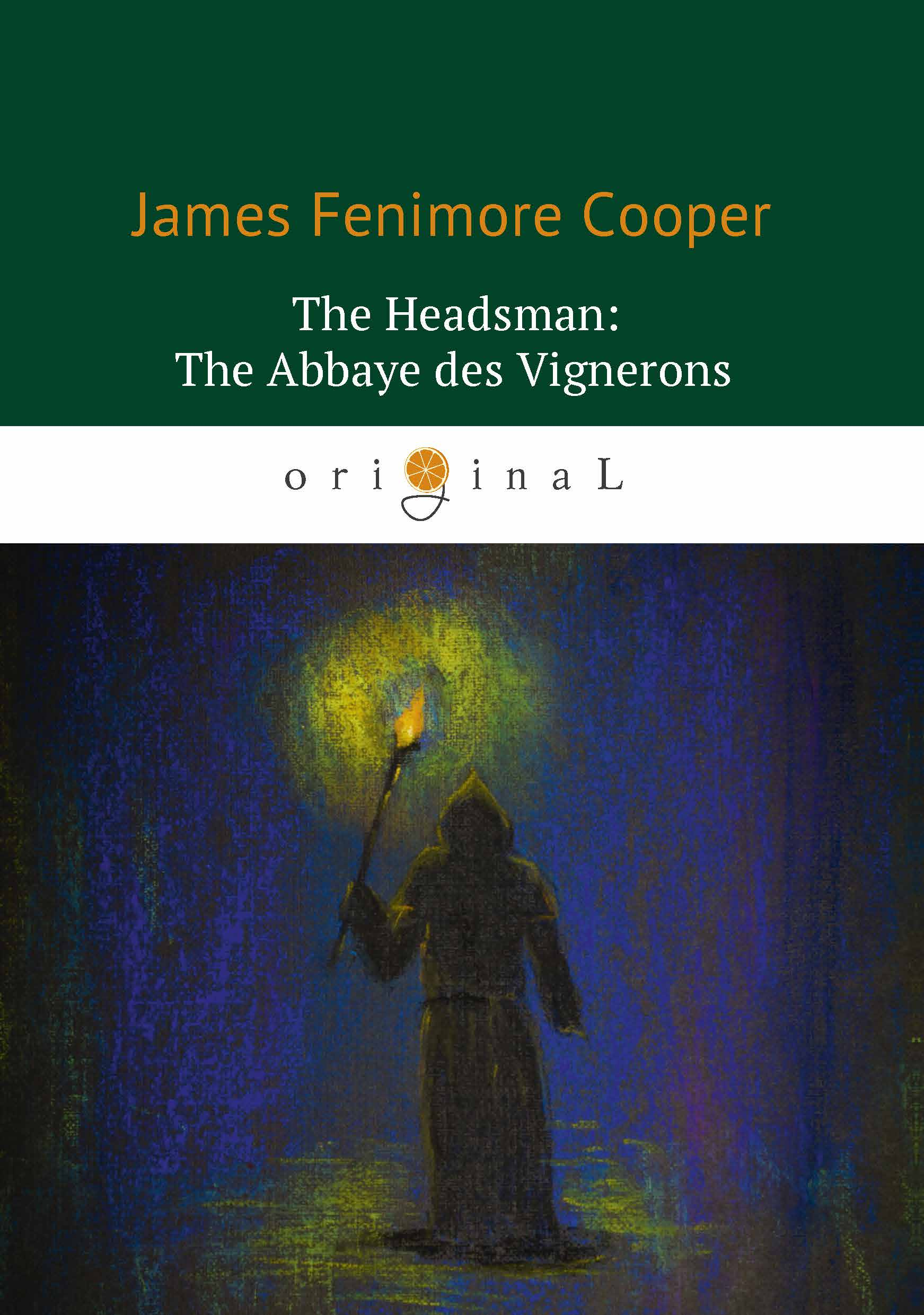 James Fenimore Cooper The Headsman: The Abbaye des Vignerons / Палач, или Аббатство виноградарей ethiopia s commitment to the trips agreement