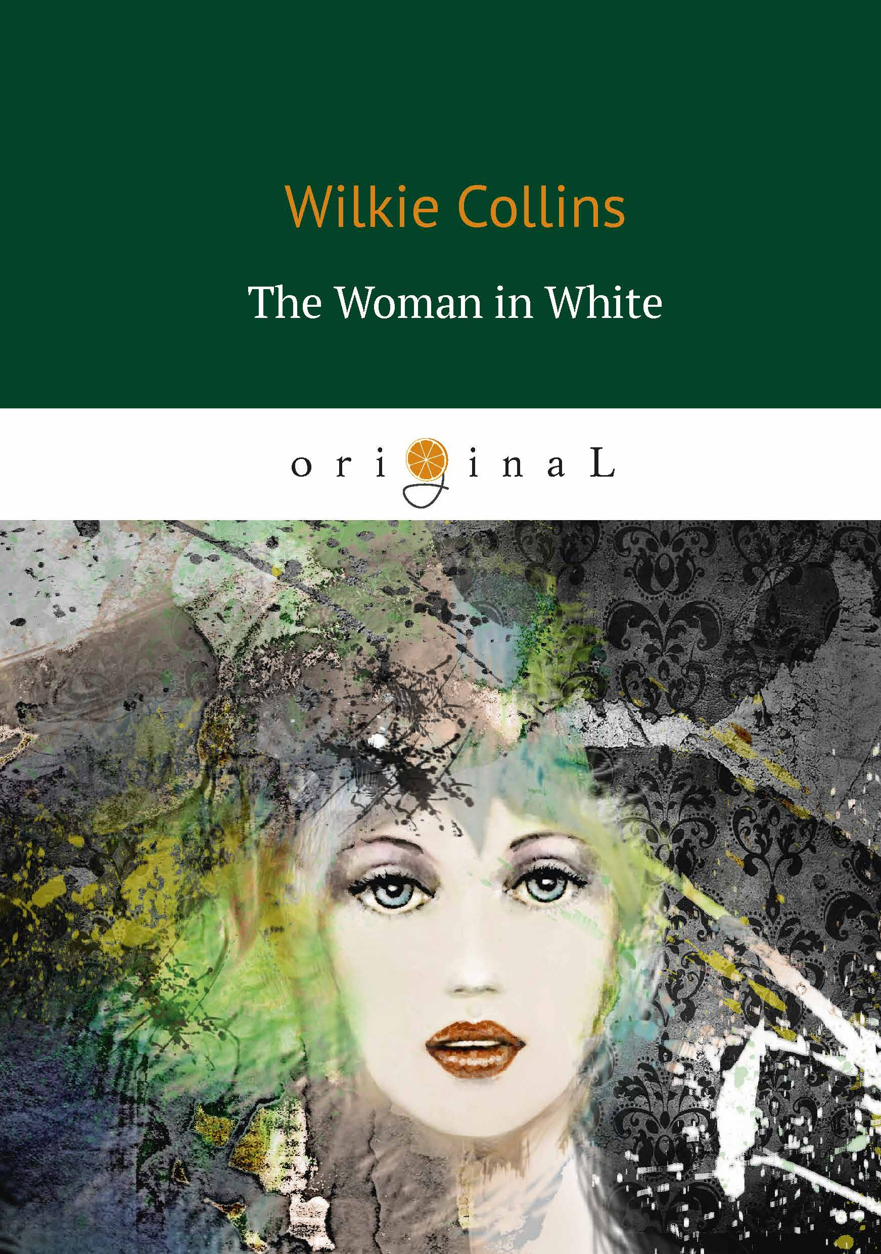 Wilkie Collins The Woman in White / Женщина в белом джемпер женский zarina цвет белый 8121614812002 размер xl 50