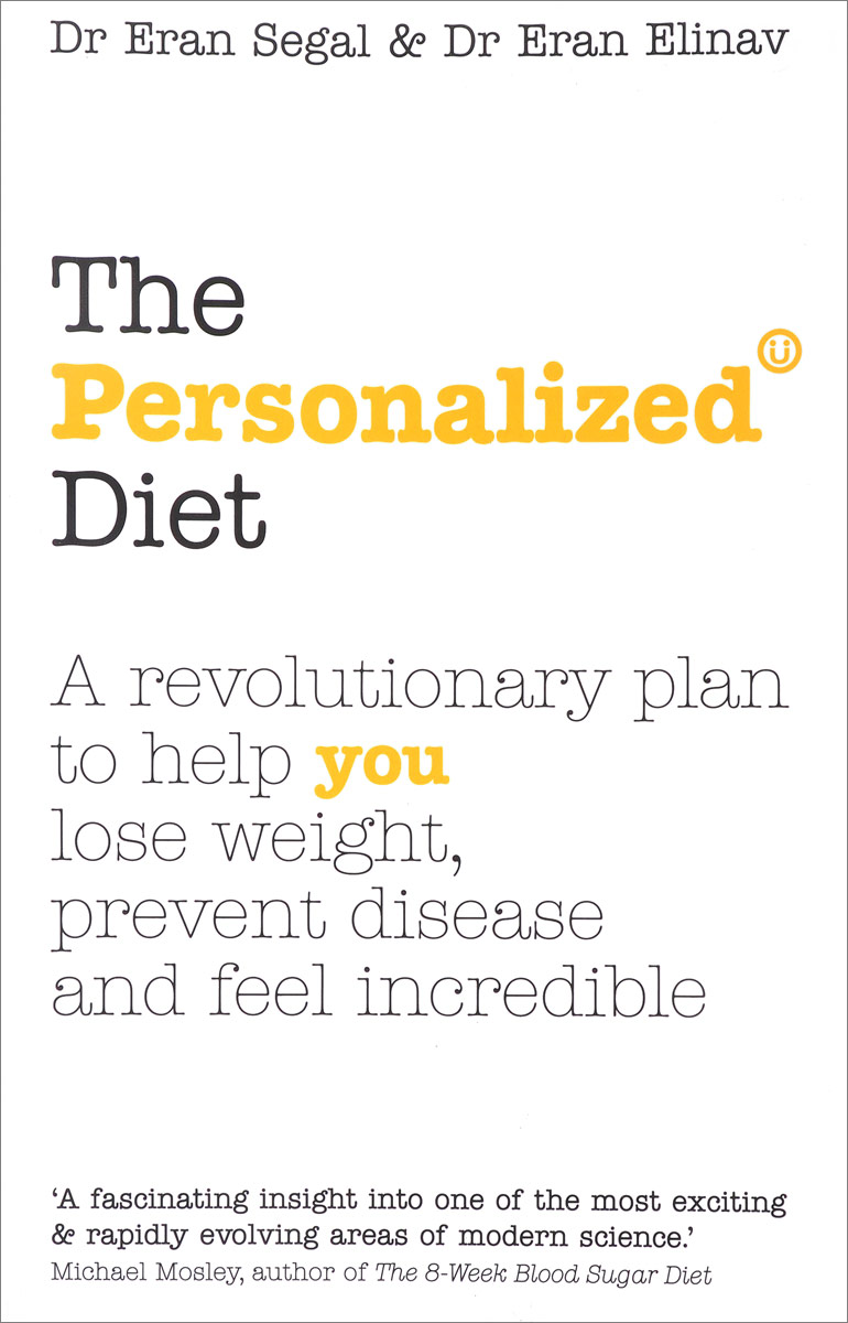The Personalized Diet: The Revolutionary Plan to Help You Lose Weight, Prevent Disease and Feel Incredible hospitals for patient s healing and well being