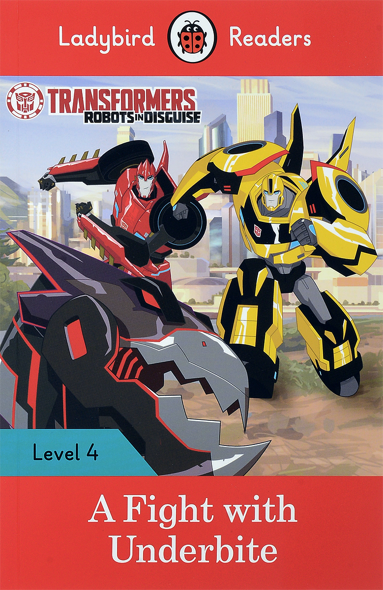 Transformers: A Fight with Underbite: Level 4 transformers a fight with underbite activity book level 4