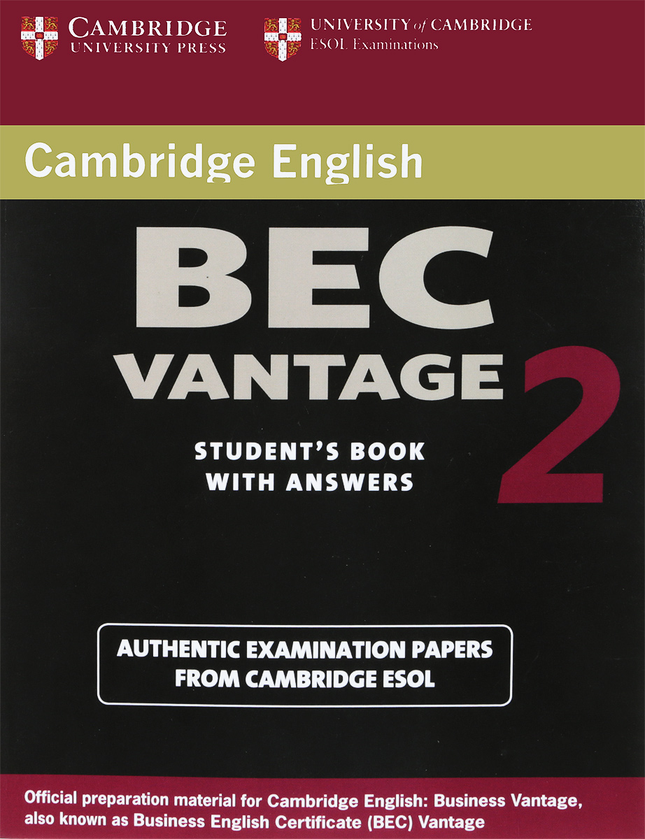 Cambridge BEC Vantage 2 Student's Book with Answers: Examination Papers from University of Cambridge ESOL Examinations cambridge preliminary english test 4 teacher s book examination papers from the university of cambridge esol examinations