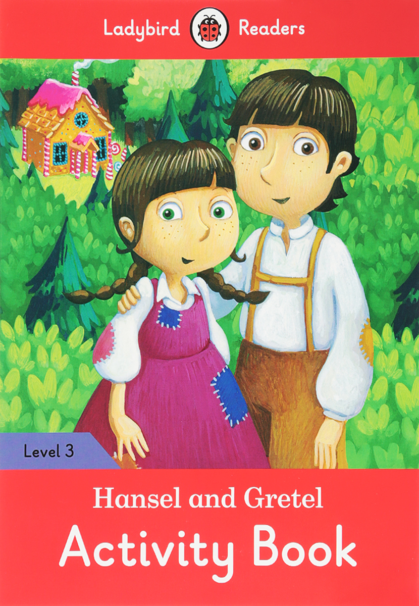 Hansel and Gretel: Activity Book: Level 3 hansel and gretel