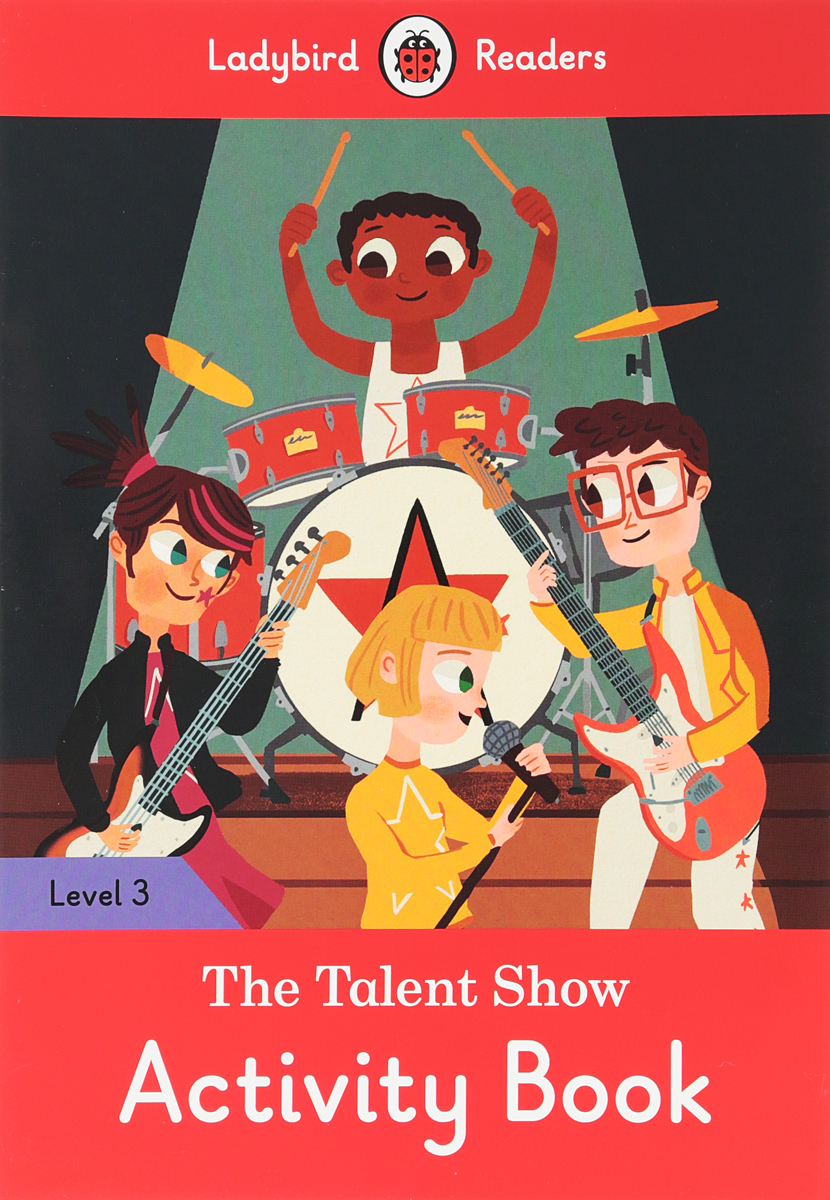 The Talent Show: Activity Book: Level 3