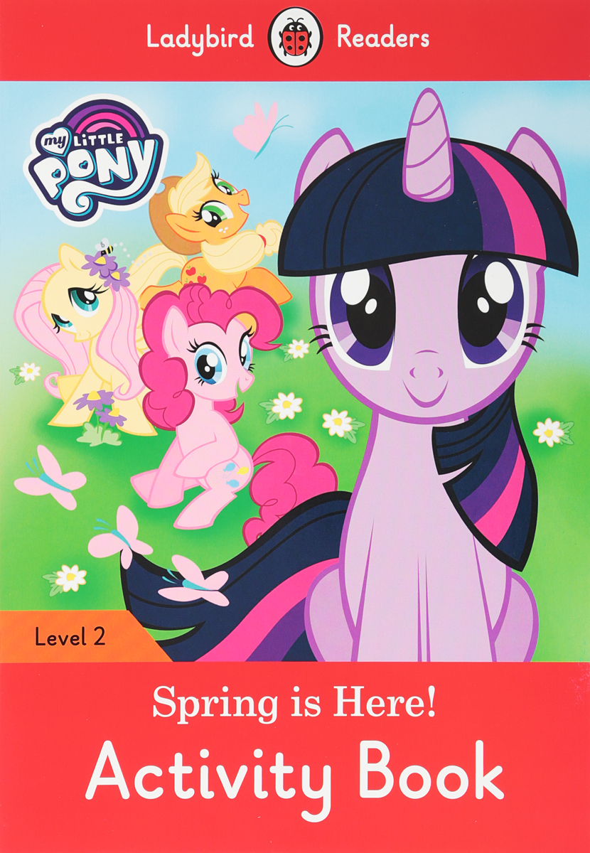 My Little Pony: Spring is Here! Activity Book: Level 2