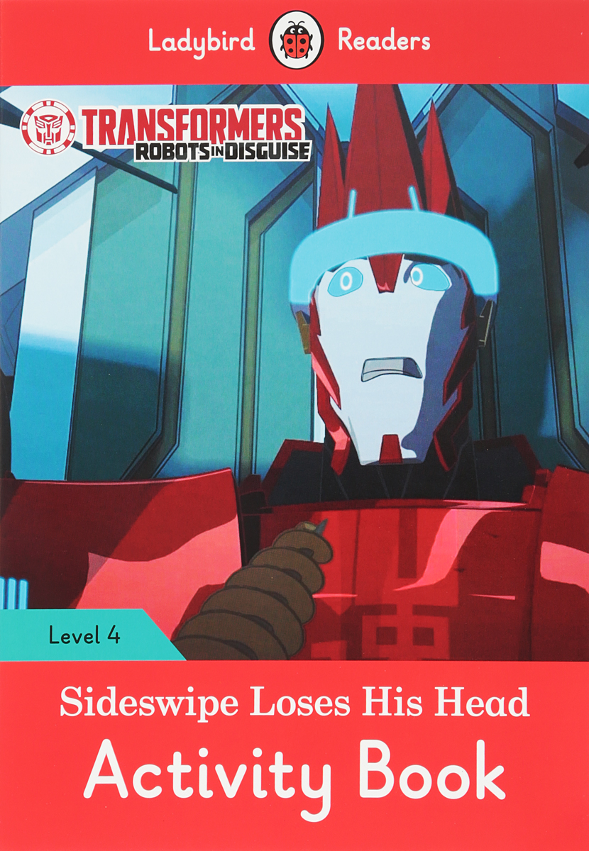 Transformers: Sideswipe Loses His Head: Activity Book: Level 4 transformers a fight with underbite activity book level 4