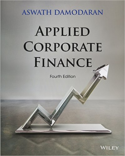 Applied Corporate Finance, Fourth Edition gerald s martin capital structure and corporate financing decisions theory evidence and practice