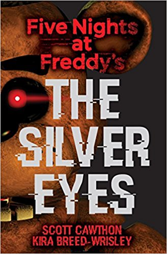 Five Nights at Freddy's: The Silver Eyes ten years after ten years after rock roll music to the world