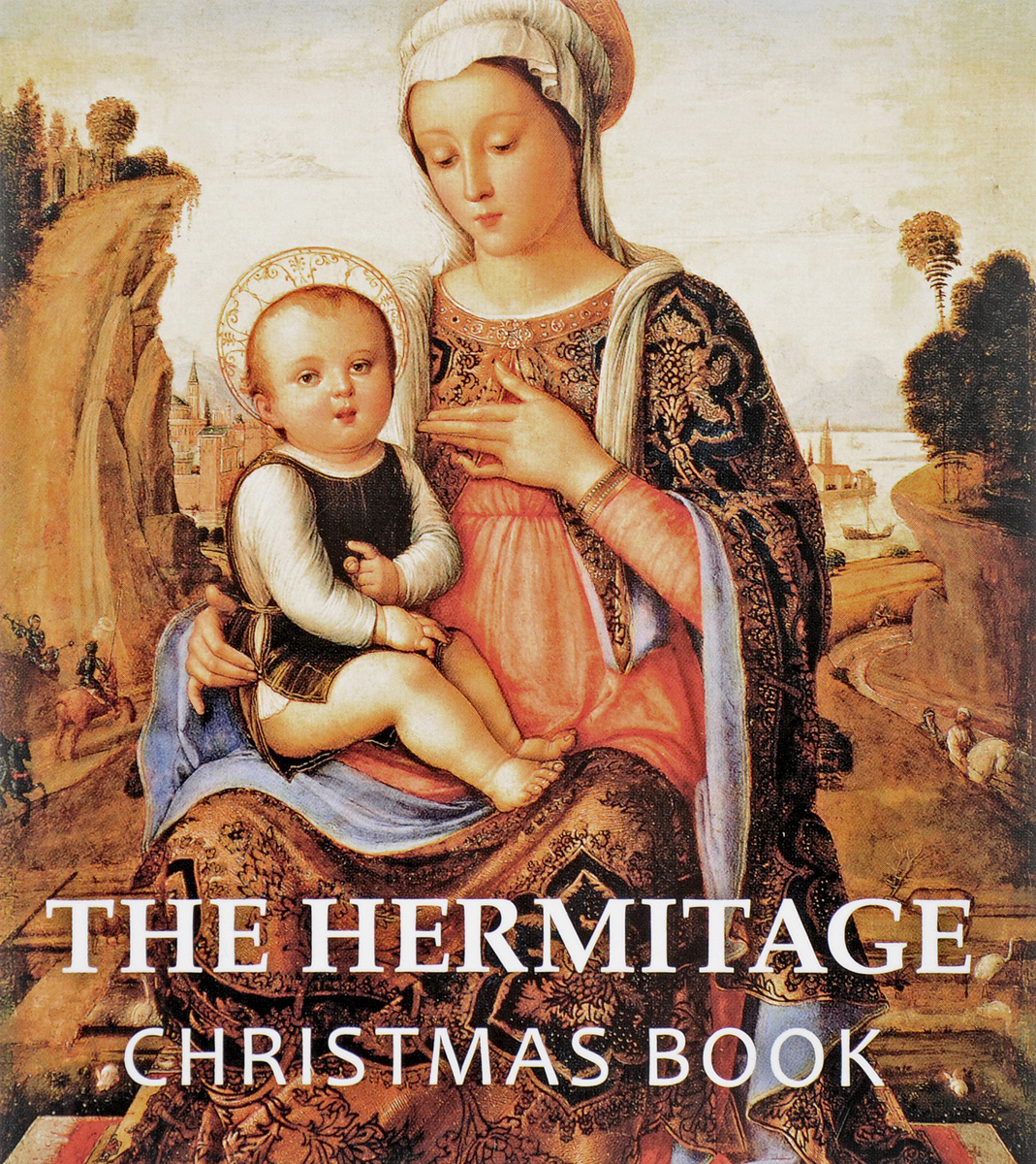 The Hermitage: Christmas Book dobrovolsky v the hermitage the history of buildings and collections альбом на английском языке