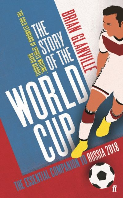 The Story of the World Cup: 2018 mike bonem in pursuit of great and godly leadership tapping the wisdom of the world for the kingdom of god
