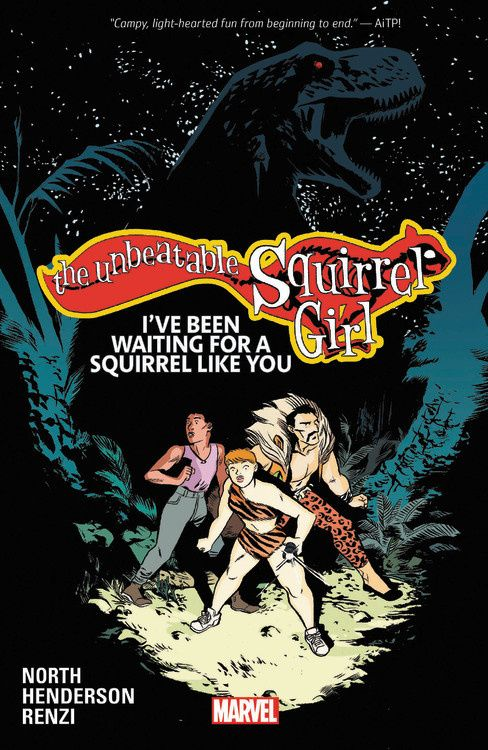 The Unbeatable Squirrel Girl Vol. 7: I've Been Waiting for a Squirrel Like You the squirrel mother