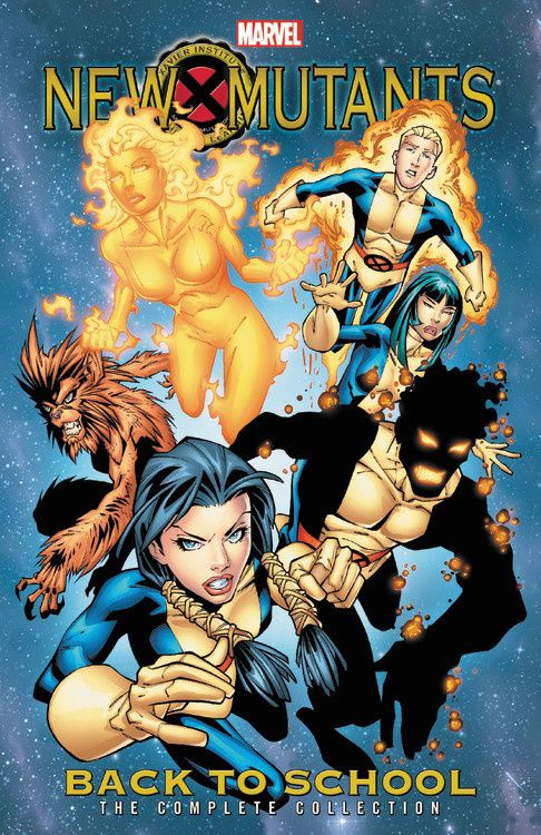 New Mutants: Back to School - The Complete Collection new mutants