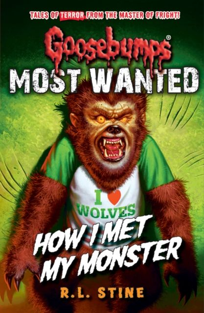Goosebumps: Most Wanted: How I Met My Monster