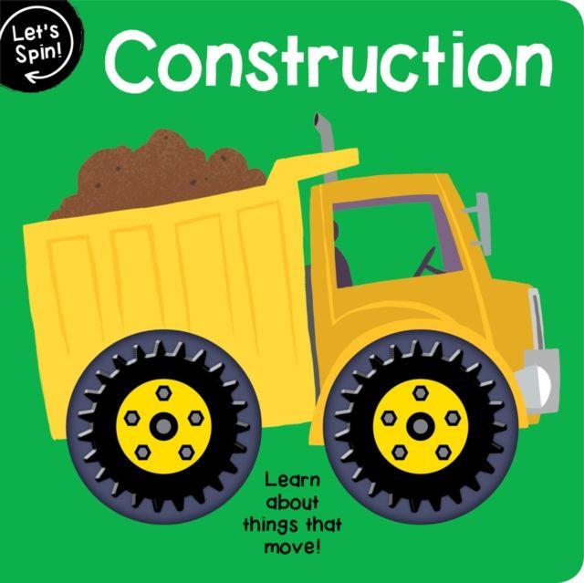 Let's Spin: Construction let s spin construction
