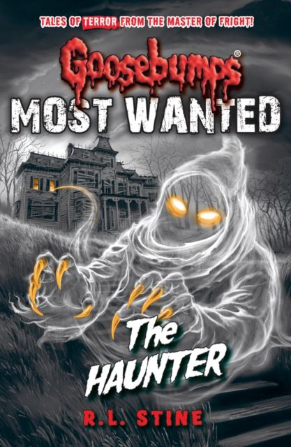 Goosebumps: Most Wanted: The Haunter