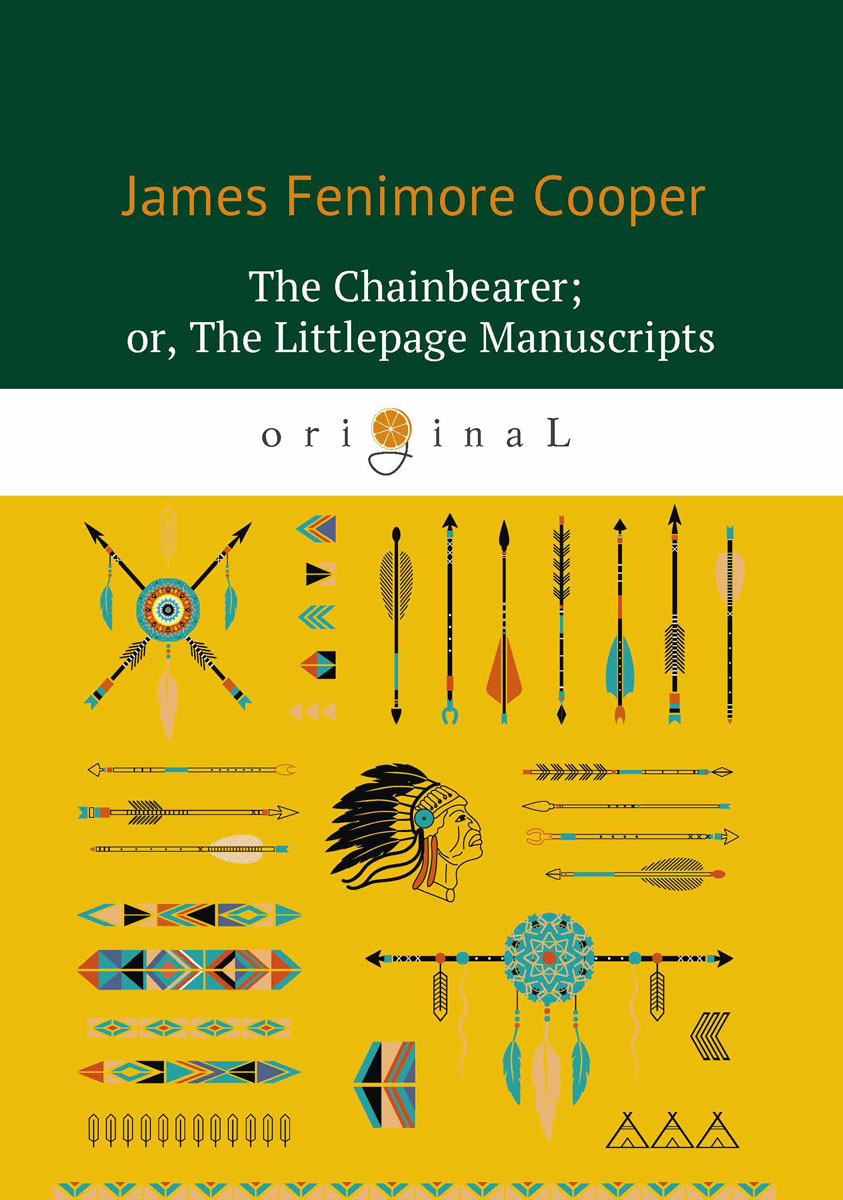 James Fenimore Cooper The Chainbearer or The Littlepage Manuscripts / Землемер cd iron maiden a matter of life and death