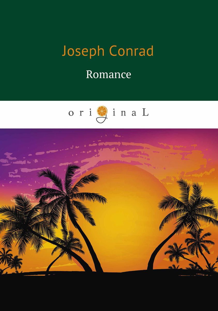 Joseph Conrad Romance / Романтичность joseph wardle from the thames to the tiber