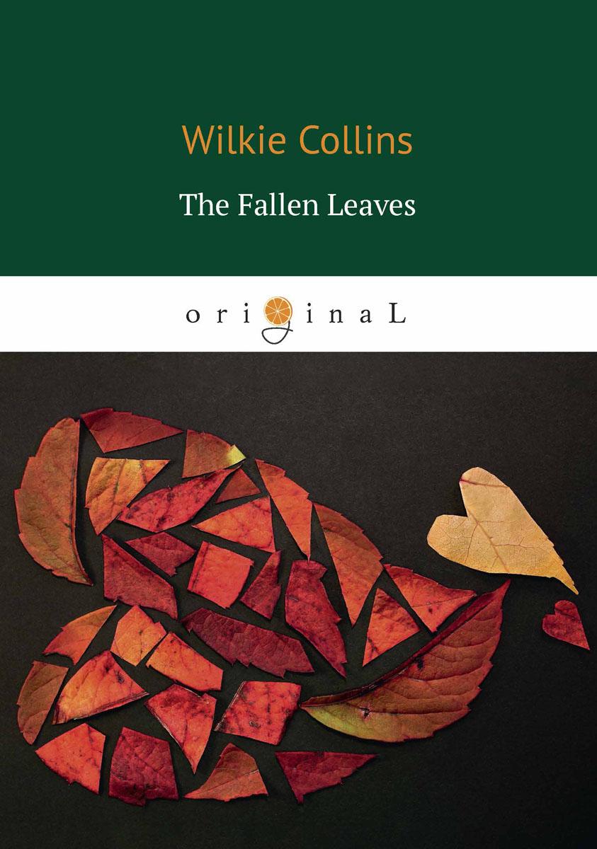 Wilkie Collins The Fallen Leaves / Опавшие листья pair of vintage faux opal water drop earrings jewelry for women