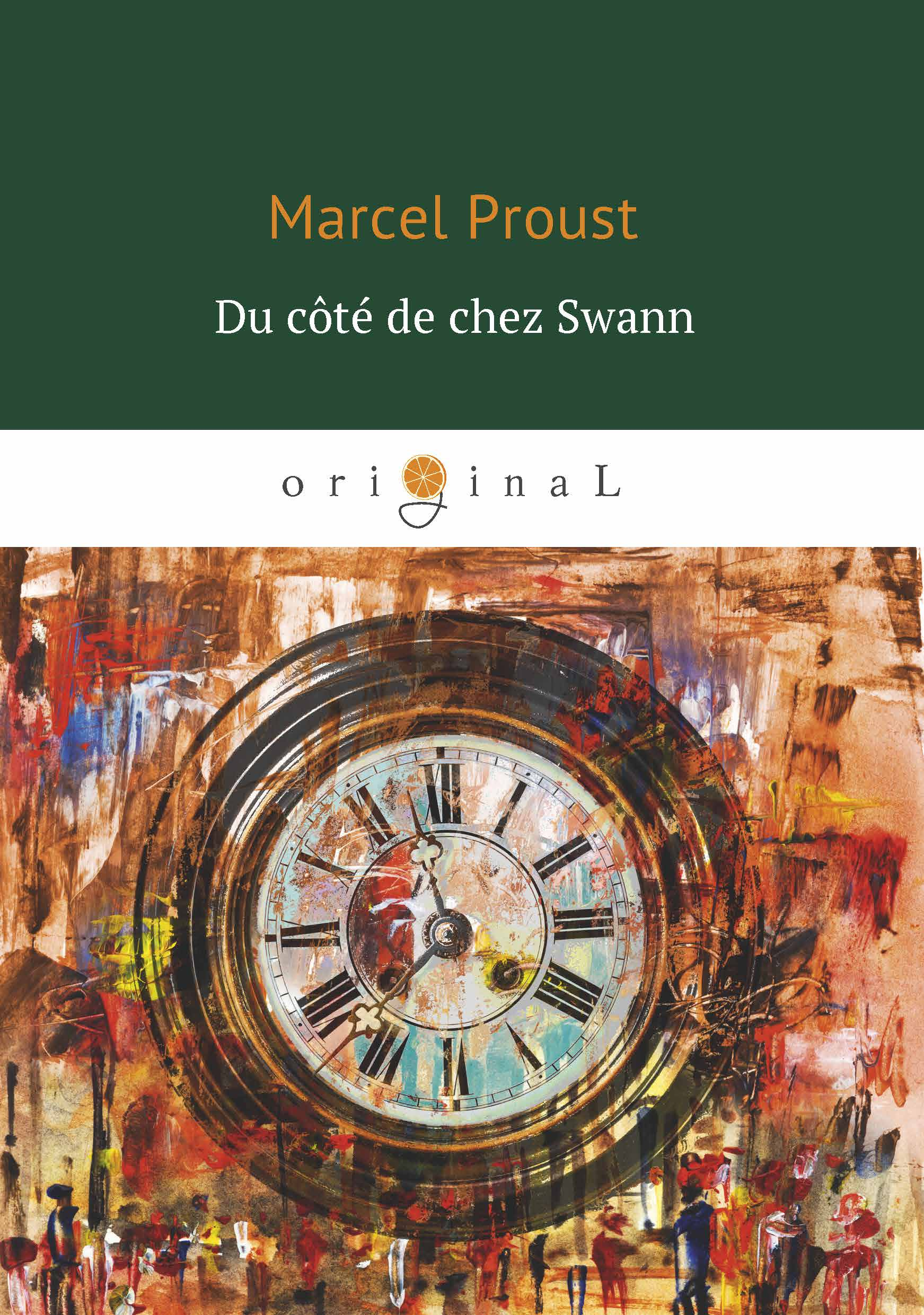 Marcel Proust Du cote de chez Swann marcel proust du cote de chez swann