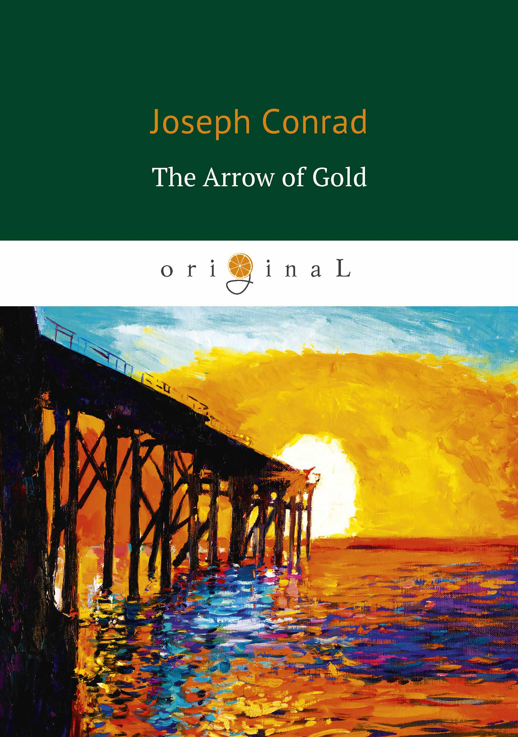 Joseph Conrad The Arrow of Gold blake pierce cause to run
