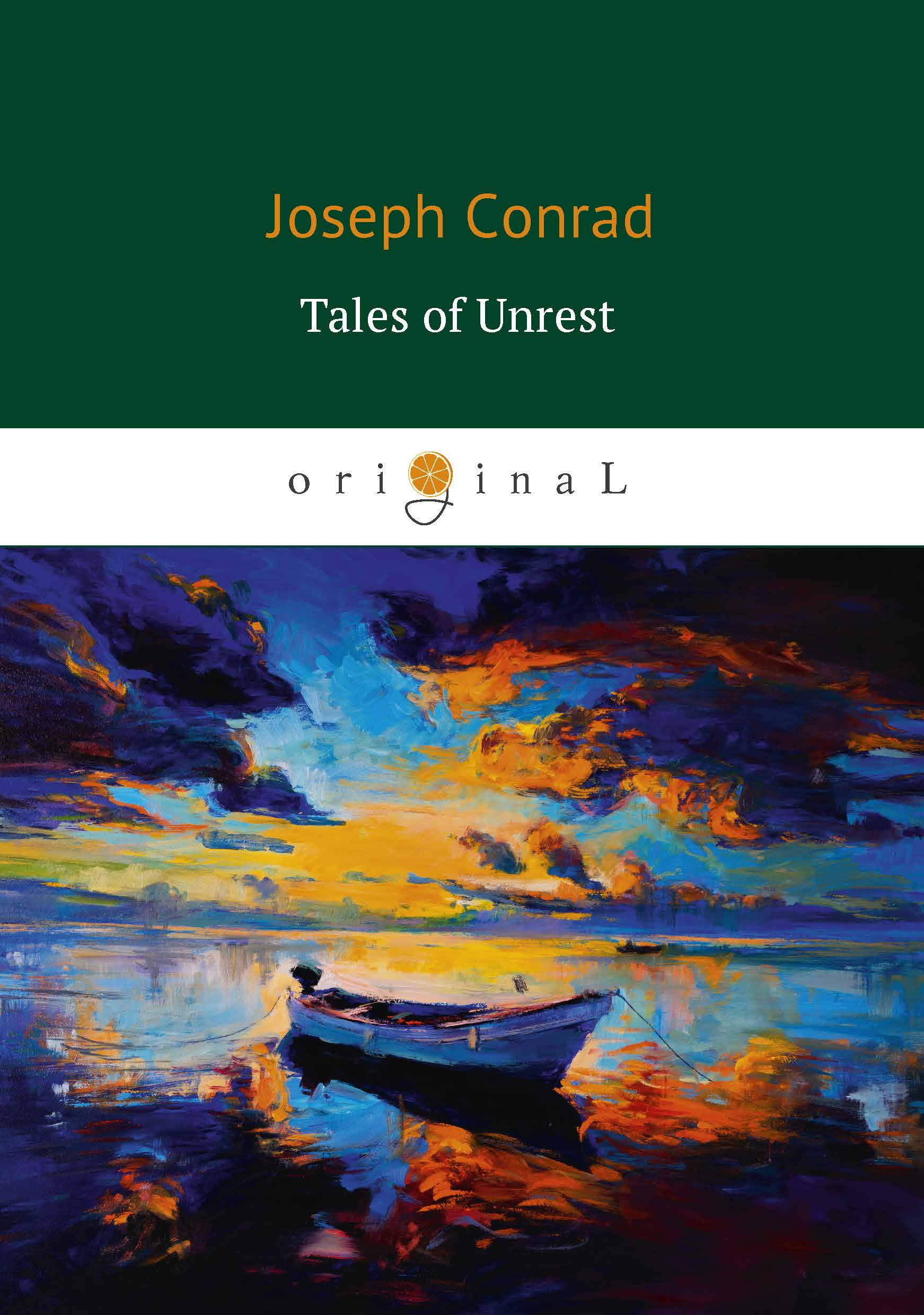 Joseph Conrad Tales of Unrest the canterbury tales a selection