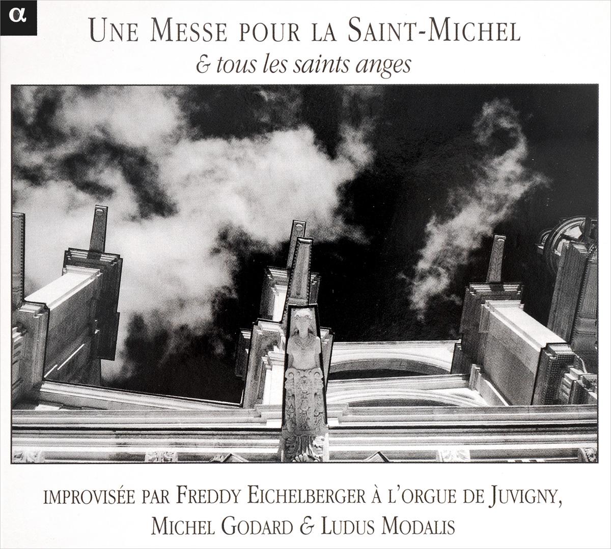 Freddy Eichelberger, Michel Godard & Ludus Modalis. Une Messe Pour La Saint-Michel & Tous Les Saints Anges