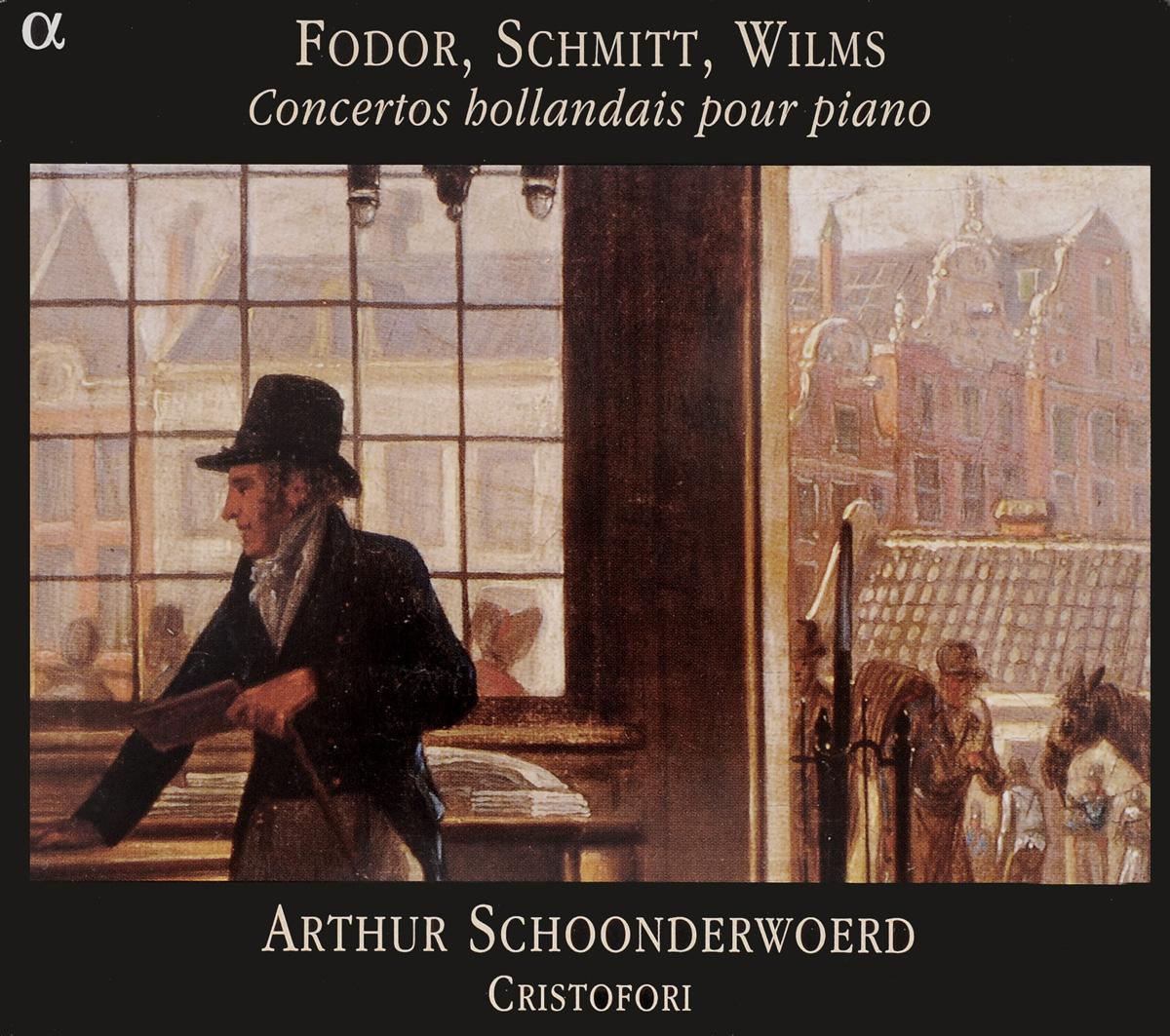 Fodor / Schmitt / Wilms - Arthur Schoonderwoerd, Cristofori. Concertos Hollandais Pour Piano 200pcs lot sn74lvc1g14dbvr c14f sot23 5 single schmitt trigger inverter