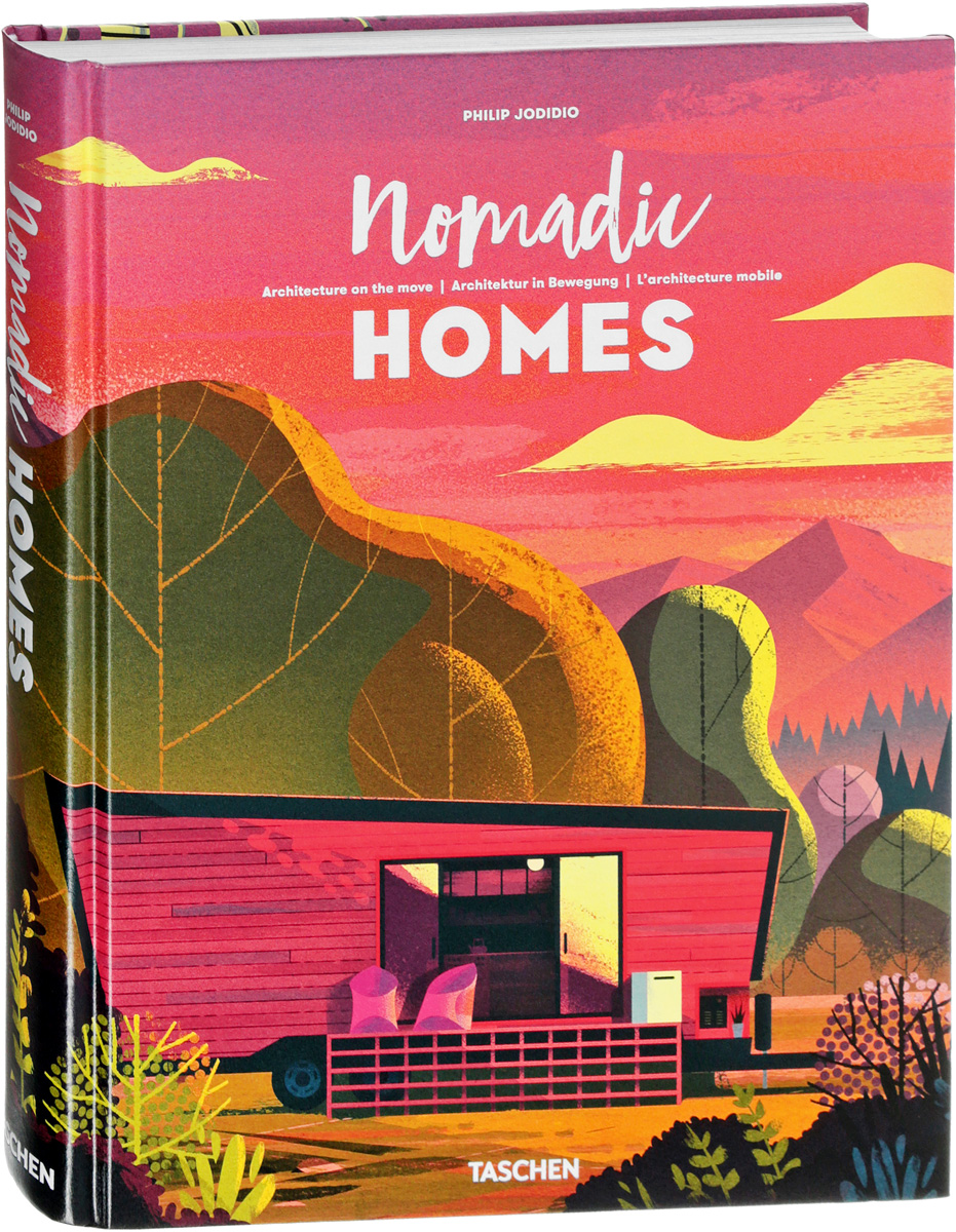 Nomadic Homes: Architecture on the Move philip jodidio architecture in china