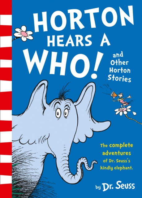 Horton Hears a Who and Other Horton Stories horton and the kwuggerbug and more lost stories