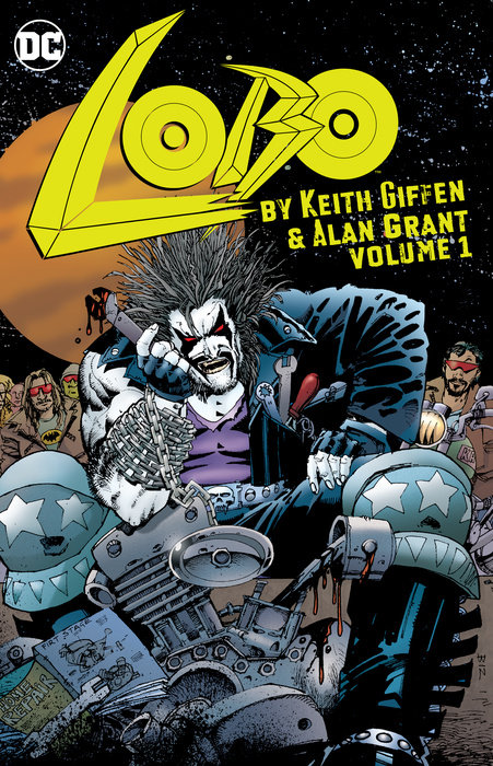 Lobo by Keith Giffen & Alan Grant Vol. 1 keith giffen threshold vol 1 the hunted the new 52
