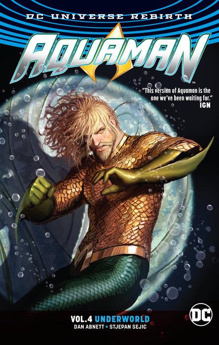Aquaman Vol. 4: Underworld (Rebirth) earth 2 society vol 3 a whole new world