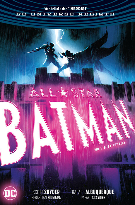 All Star Batman Vol. 3: The First Ally batman the world of the dark knight