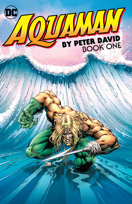 Aquaman by Peter David Book One king arthur and his knights