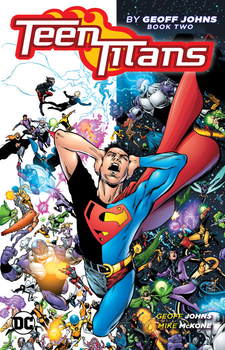 Teen Titans by Geoff Johns Book Two teen titans by geoff johns book one
