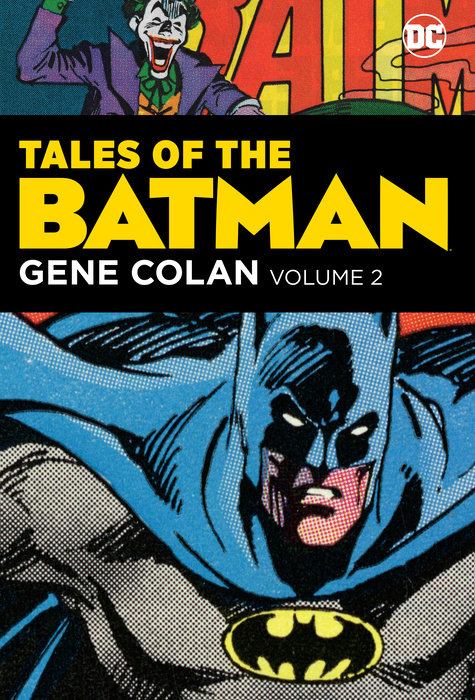 Tales of the Batman: Gene Colan Vol. 2 cover run the dc comics art of adam hughes