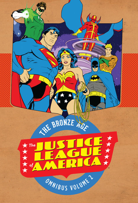 Justice League of America : The Bronze Age Omnibus Vol. 2 the role of the league of arab states