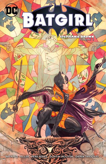Batgirl: Stephanie Brown Vol. 2 batgirl volume 1 the darkest reflection