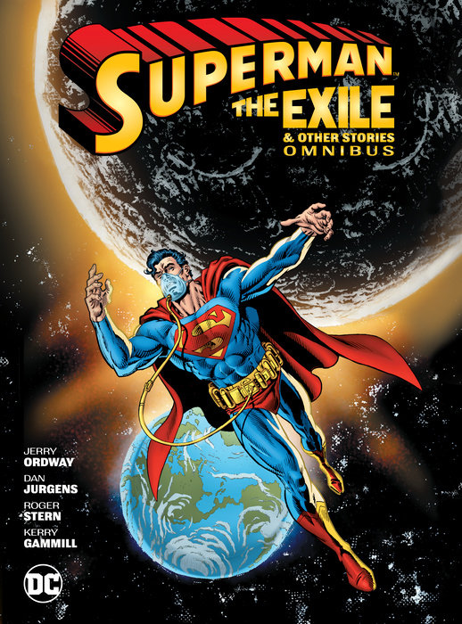 Superman: Exile and Other Stories Omnibus cindy m george stepfamilies surviving the death of a biological parent
