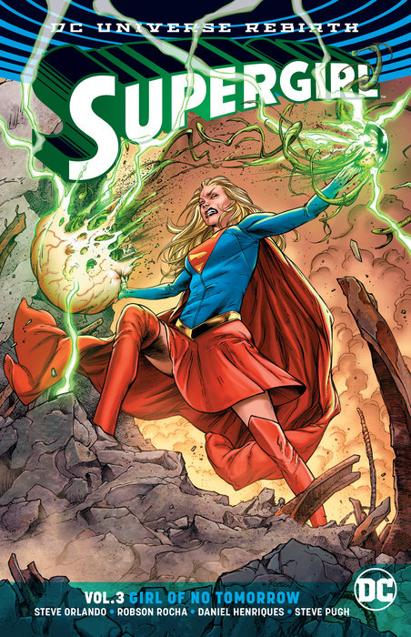 Supergirl Vol. 3: Girl of No Tomorrow supergirl book two