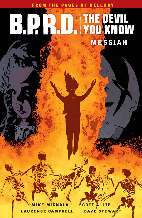 B.P.R.D.: The Devil You Know Volume 1 - Messiah the devil in the flesh